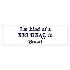 Big Deal in Brazil Bumper Bumper Sticker