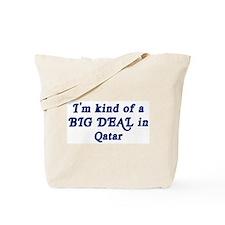 Big Deal in Qatar Tote Bag