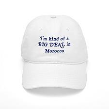 Big Deal in Morocco Baseball Cap