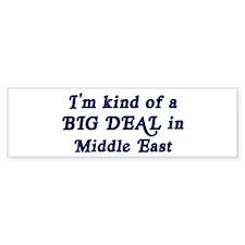 Big Deal in Middle East Bumper Bumper Sticker