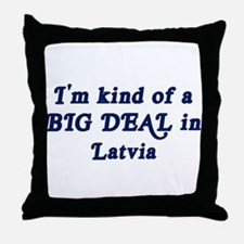 Big Deal in Latvia Throw Pillow