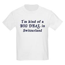 Big Deal in Switzerland Kids T-Shirt