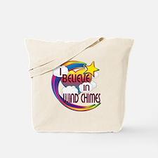 I Believe In Wind Chimes Cute Believer Design Tote