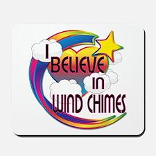 I Believe In Wind Chimes Cute Believer Design Mous