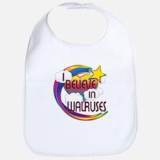 I Believe In Walruses Cute Believer Design Bib