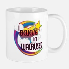 I Believe In Walruses Cute Believer Design Mug