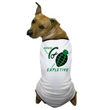 Hand Grenade Expletive Dog T-Shirt