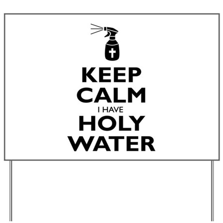 Holy Water Yard Sign