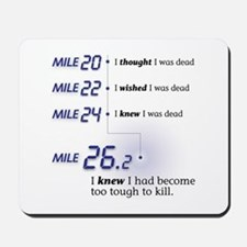 Too Tough To Kill Mousepad