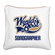 Sonographer (Worlds Best) Square Canvas Pillow