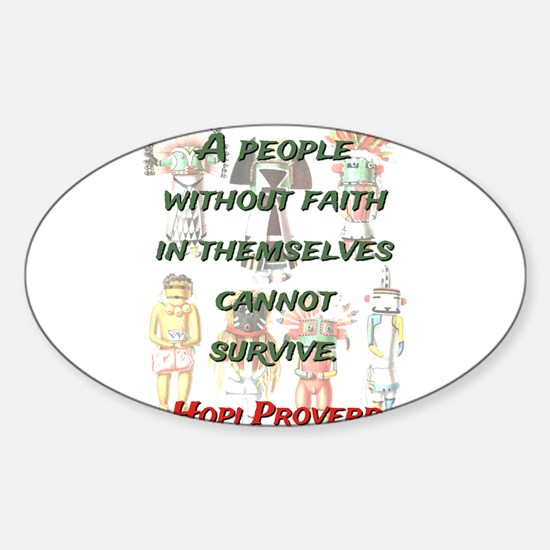A People Without Faith - Hopi Proverb Decal