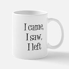 I cameIsaw Mugs