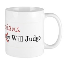 History Judgement Mugs