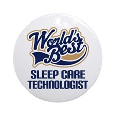 Sleep Care Technologist (Worlds Best) Ornament (Ro
