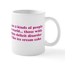 ADHD Quote ADD Saying Mug