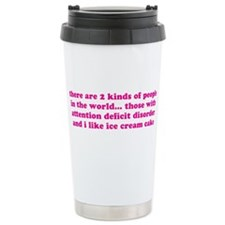 ADHD Quote ADD Saying Stainless Steel Travel Mug