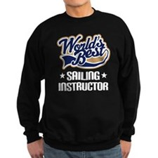 Sailing Instructor (Worlds Best) Sweatshirt