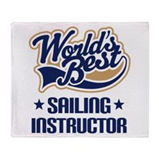 Sailing Instructor (Worlds Best) Throw Blanket