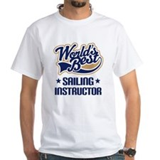Sailing Instructor (Worlds Best) Shirt