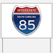 Interstate 85 Yard Sign