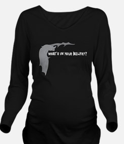 What's in your belfry? Long Sleeve Maternity T-Shi
