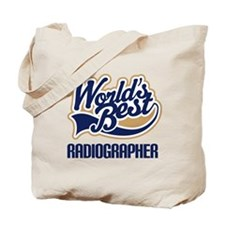 Radiographer (Worlds Best) Tote Bag