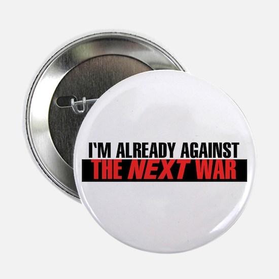 """Im Already Against the Next War 2.25"""" Button"""