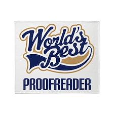 Proofreader (Worlds Best) Throw Blanket