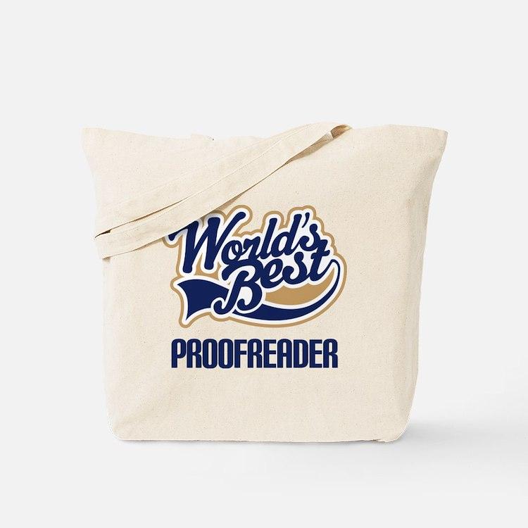 Proofreader (Worlds Best) Tote Bag