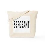 Sergeant Tote Bag