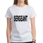 Sergeant Women's T-Shirt