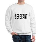 Sergeant (Front) Sweatshirt