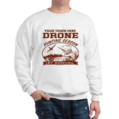 Drone Hunting Season Sweatshirt