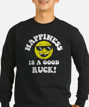 Happiness Is A Good Ruck T
