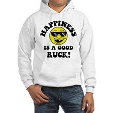 Happiness Is A Good Ruck Hoodie