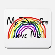 My Daddies Love Me Rainbow Mousepad