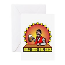 WILL SING FOR BEER Greeting Cards (Pk of 10)