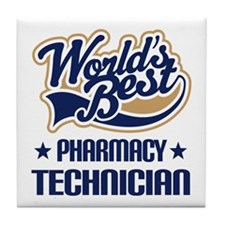 Pharmacy Technician (Worlds Best) Tile Coaster