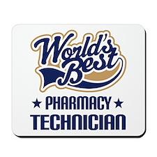 Pharmacy Technician (Worlds Best) Mousepad