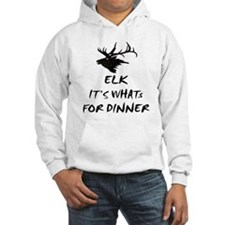elk its whats for dinner Hoodie