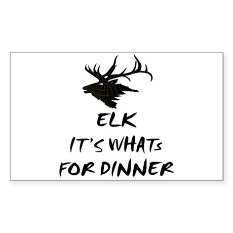 elk its whats for dinner Rectangle Sticker