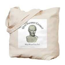 What Would Cicero Do? Tote Bag