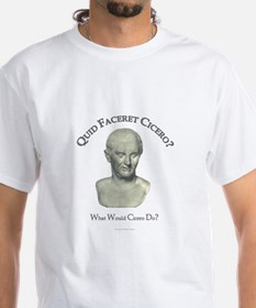 What Would Cicero Do? Shirt