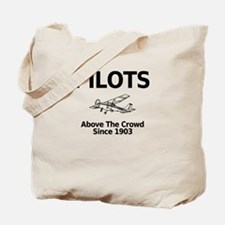 Pilots Above the Crowd Tote Bag