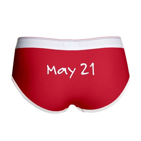 """""""May 21"""" printed on a Women's Boy Brief"""