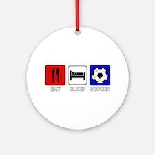 EAT SLEEP SOCCER Ornament (Round)