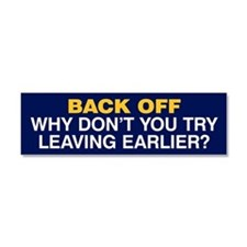 Try Leaving Earlier Car Magnet 10 x 3 (Blue)