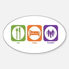 Eat Sleep Foosball Oval Decal