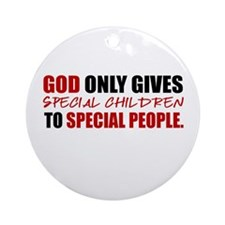 God Only Gives (Red) Ornament (Round)