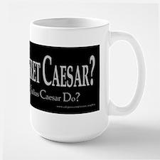 What Would Caesar Do? Large Mug
